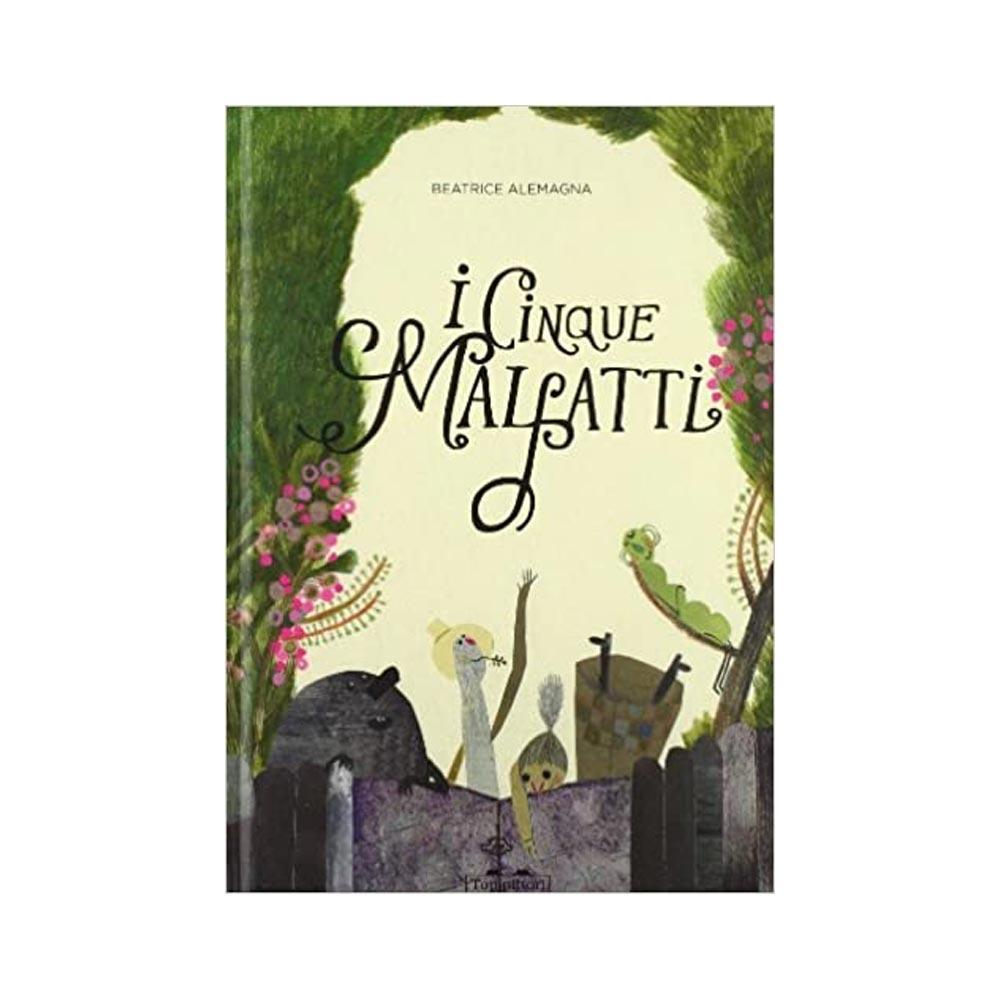 I cinque malfatti, Beatrice Alemagna - new.primeletture.it